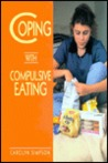 Coping with Compulsive Eating