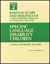 A multi-sensory approach to language arts for specific langua... by Beth H. Slingerland