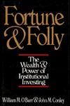 Fortune and Folly by William M. O'Barr