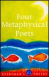 Four Metaphysical Poets (Everyman Poetry Library #24)