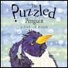 The Puzzled Penguin by Keith Faulkner