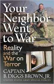 Your Neighbor Went to War: Reality and the War on Terror