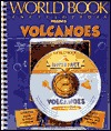 Volcanoes [With *] by World Book Inc.
