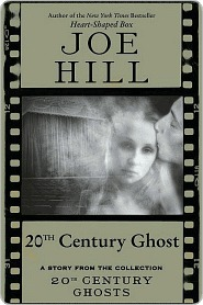 20th Century Ghost by Joe Hill