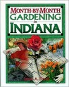 Month-By-Month Gardening Indiana
