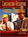 Construction Accounting and Financial Management by Steven D. Peterson