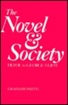 The Novel & Society: Defoe to George Eliot
