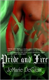 Pride and Fire by JoMarie DeGioia