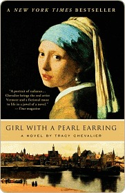 The Girl with the Pearl Earring by Tracy Chevalier