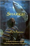 Sharks!: From Fear To Fascination