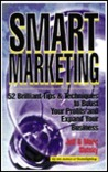 Smart Marketing: 52 Brilliant Tips & Techniques to Boost Your Profits and Expand Your Business