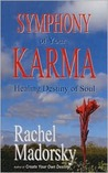 Symphony of Your Karma: Healing Destiny of Soul