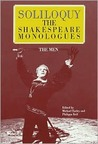 Soliloquy!: The Shakespeare Monologues: The Men