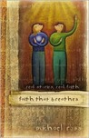 Faith That Breathes: Real Stories, Real Faith [With CD]