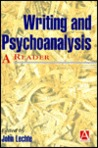 Writing And Psychoanalysis: A Reader