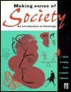 Making Sense of Society: An Introduction to Sociology