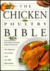 The Chicken and Poultry Bible