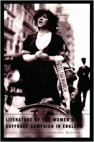 Literature of the Women's Suffrage Campaign in England