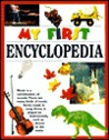 My First Encyclopedia (My First Books by Melissa Blackwell Burke