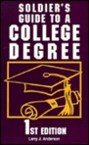 Soldier's Guide To A College Degree