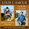 McNelly Knows a Ranger / Job for a Ranger (Louis L'Amour)