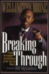Breaking Through: Taking the Kingdom Into the Culture by Out-Serving Others