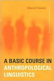 A Basic Course in Anthropological Linguistics