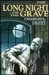 Long Night of the Grave by Charles L. Grant