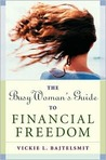 The Busy Woman's Guide to Financial Freedom