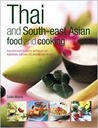 Thai and South-East Asian Food & Cooking