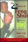 The Essence of Feng Shui