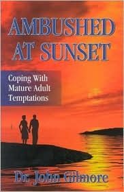 Ambushed at Sunset: Coping with Mature Adult Temptations