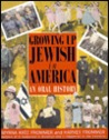 Growing Up Jewish in America: An Oral History