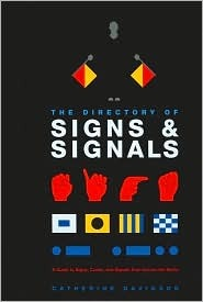 Directory of Signs and Signals by Catherine Davidson