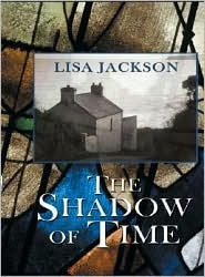 The Shadow of Time by Lisa Jackson