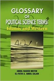 Glossary of Political Science Terms: Islamic and Western