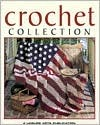 Crochet Collection by Leisure Arts Inc.