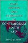State, Nation, and Ethnicity in Contemporary South Asia