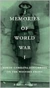 Memories of World War I: North Carolina Doughboys on the Western Front