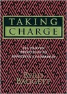 Taking Charge: 236 Proven Principles of Effective Leadership