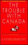 The Trouble with Canada: A citizen speaks out