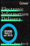 Electronic Information Delivery: Ensuring Quality and Value