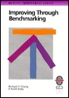 Improving Through Benchmarking: A Practical Guide to Achieving Peak Process Performance