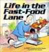 Life in the Fast-Food Lane