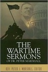 The Wartime Sermons of Dr. Peter Marshall