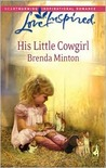 His Little Cowgirl (The Cowboy Series #1)