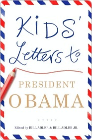 Kids' Letters to President Obama Kids' Letters to President Obama
