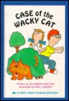Case of the Wacky Cat (Troll Easy-to-Read Mystery)