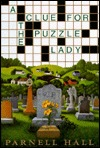 A Clue for the Puzzle Lady by Parnell Hall