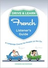 Drive & Learn French: A Language Course for People on the Go